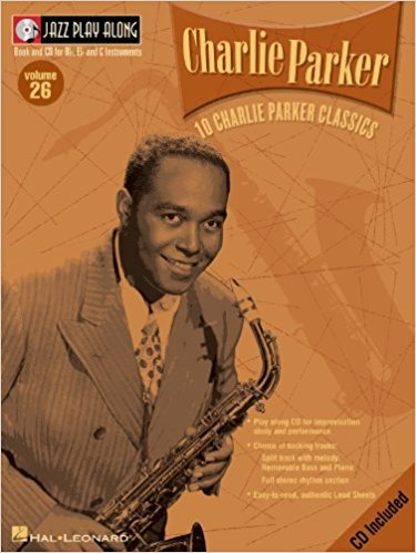 Charlie Parker Jazz Play Along Volume 26