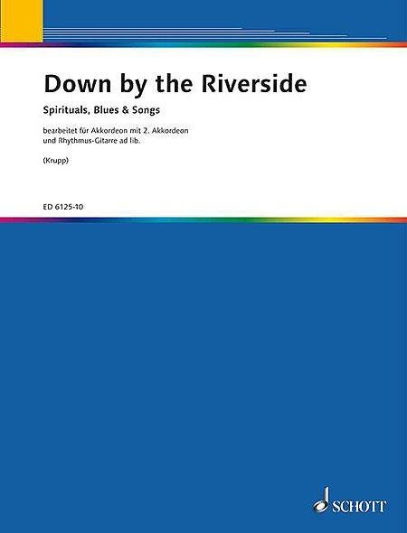 Down by the Riverside complete edition accordion