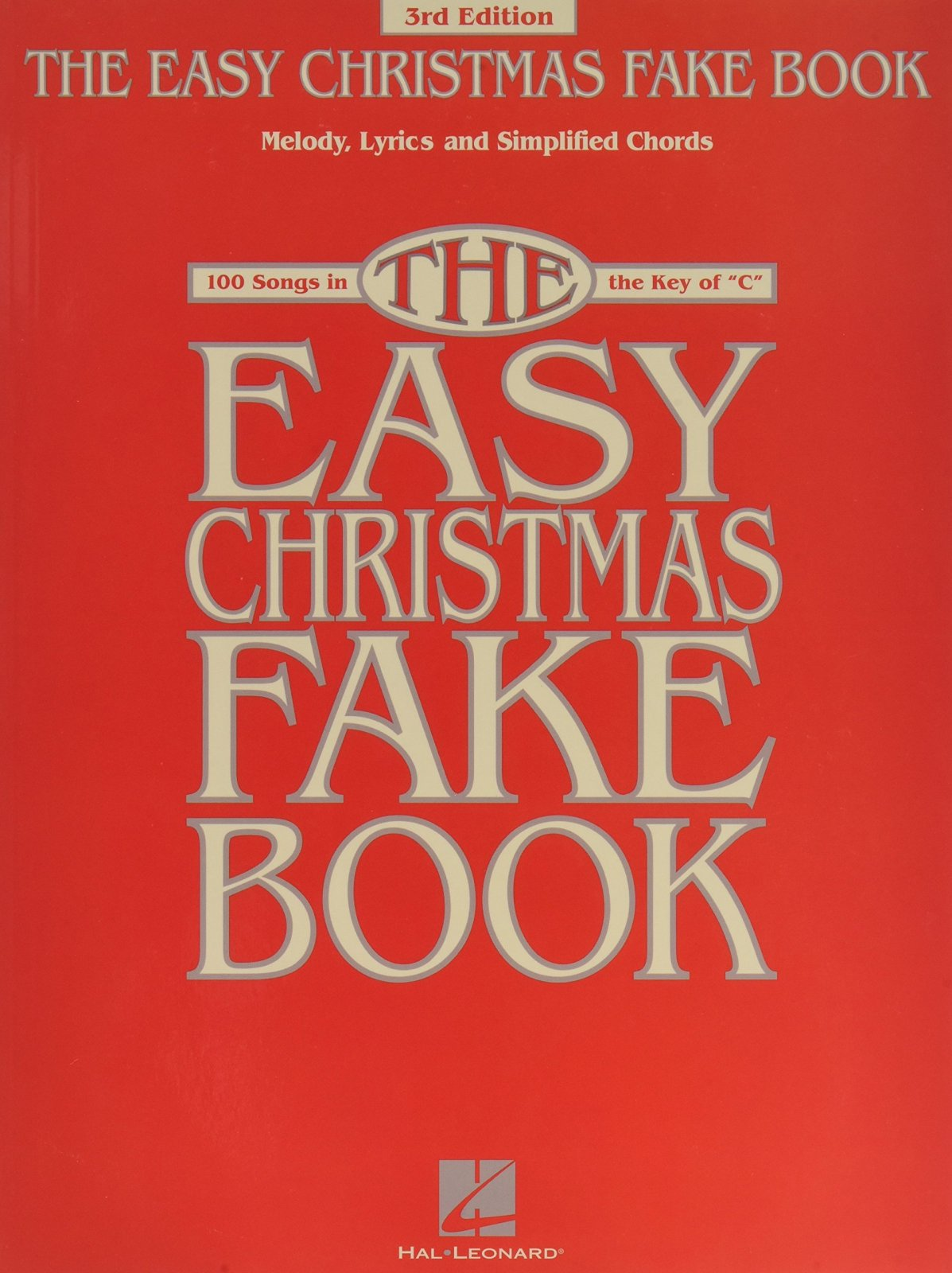 The Easy Christmas Fake Book  3rd Edition