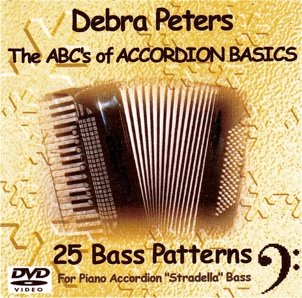 The ABCs of Accordion Basics: 25 Bass Patterns for Piano Accordion Stradella Bass