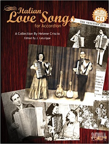 Italian Love Songs for Accordion with Performance CD