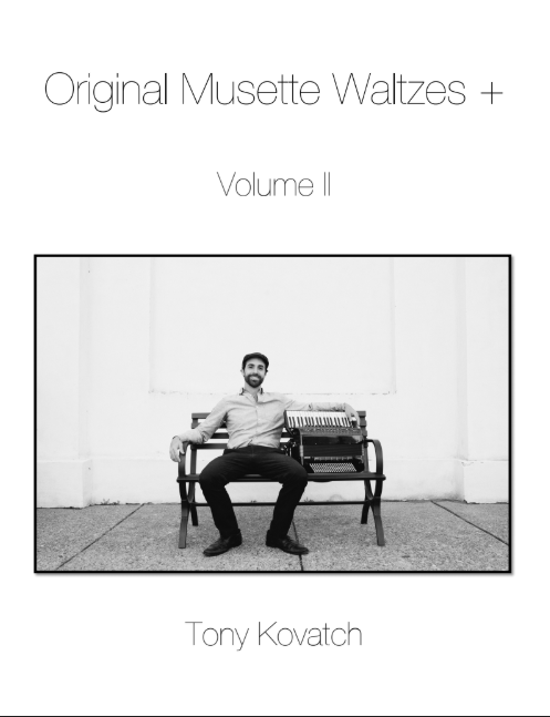 Original Musette Waltzes Volume 2 by Tony Kovatch with Free Online Accordion Lessons