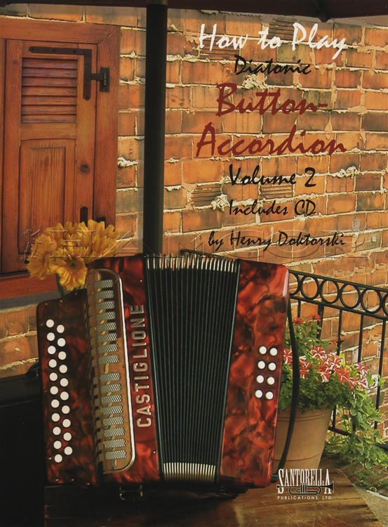 How To Play Button Accordion * Volume Two with CD