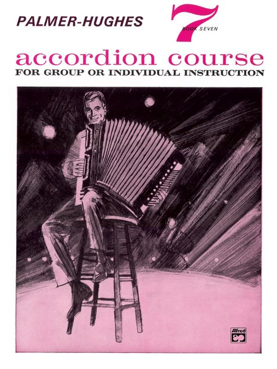 Palmer-Hughes Accordion Course, Book 7