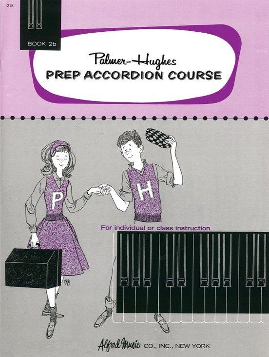 Palmer-Hughes Prep Accordion Course book 2b