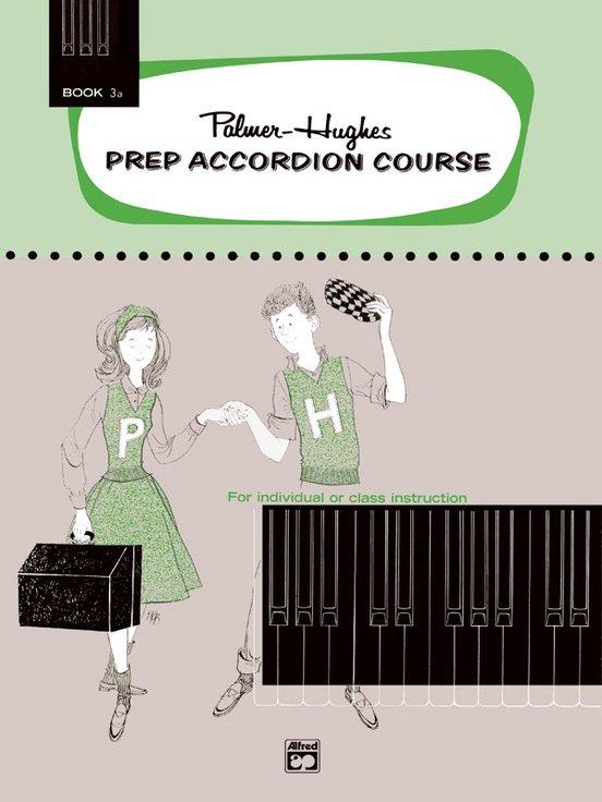 Palmer-Hughes Prep Accordion Course, Book 3A