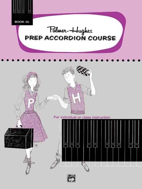Palmer-Hughes Prep Accordion Course, Book 4B