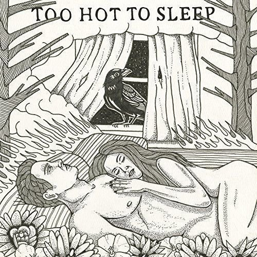 SAM REIDER -Too Hot To Sleep (2018)