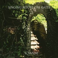 Singing Before The Gates [CD]