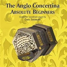 The Anglo Concertina Absolute Beginners CD (Compact Disc)