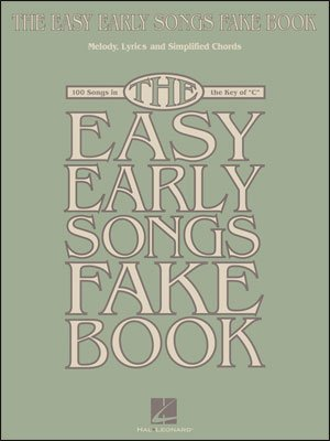 The Easy Early Songs Fake Book