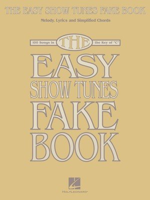 The Easy Show Tunes Fake Book