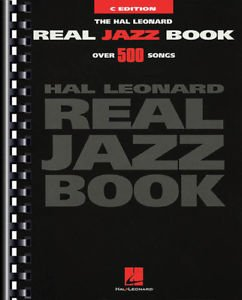 The Hal Leonard Real Jazz Book  C Edition