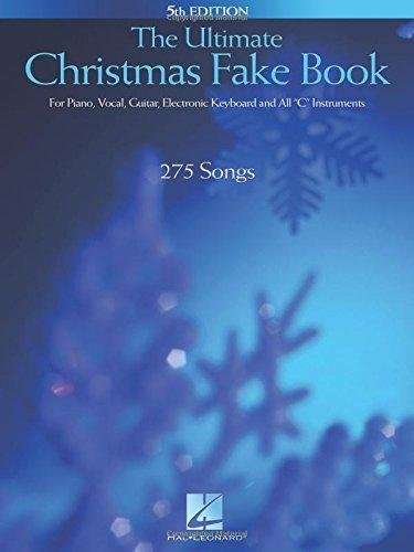 The Ultimate Christmas Fake Book (5th edition)