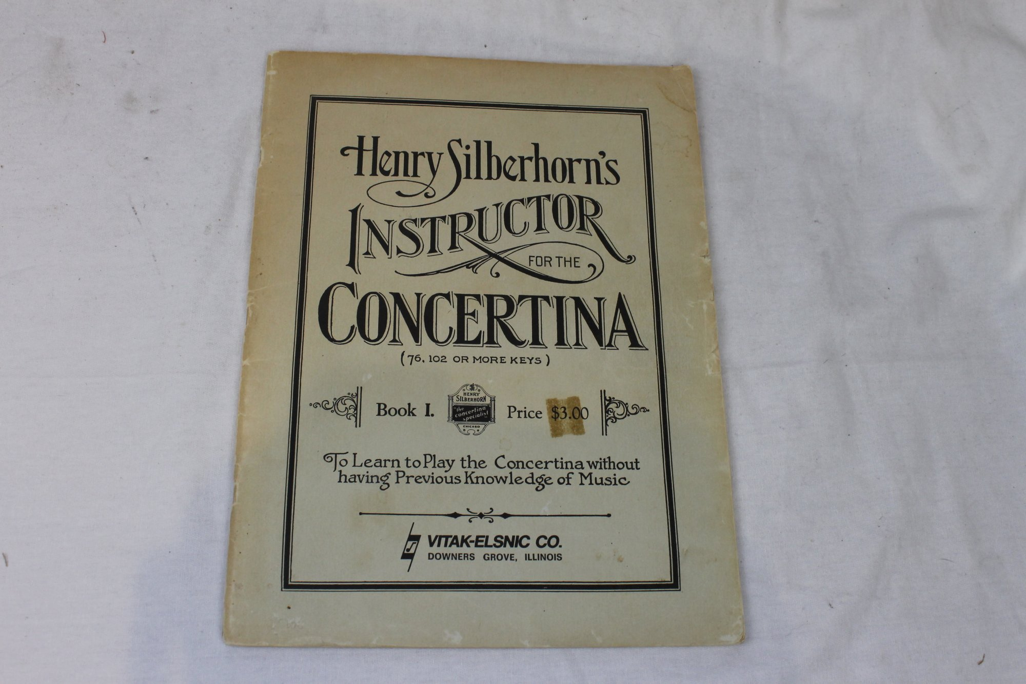 Henry Silberhorn's Instructor for the Concertina, Book I: To Learn to Play the Concertina without having Previous Knowledge of Music