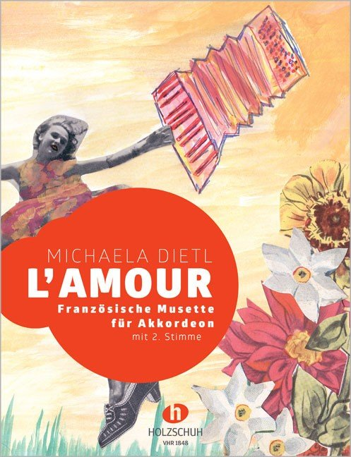 L' amour: French Musettes for Accordion by Michaela Dietl