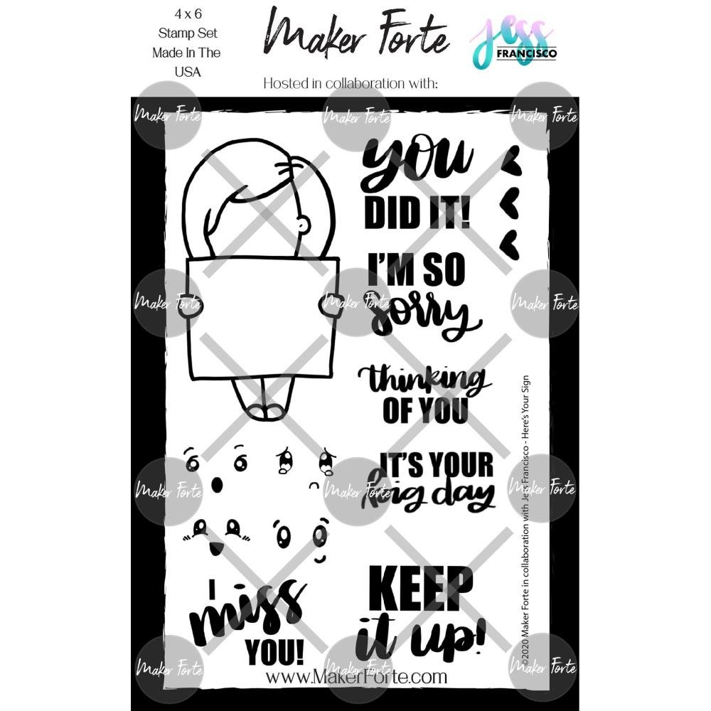Maker Forte Clear Stamps By Jess Francisco 4X6 Here's Your Sign