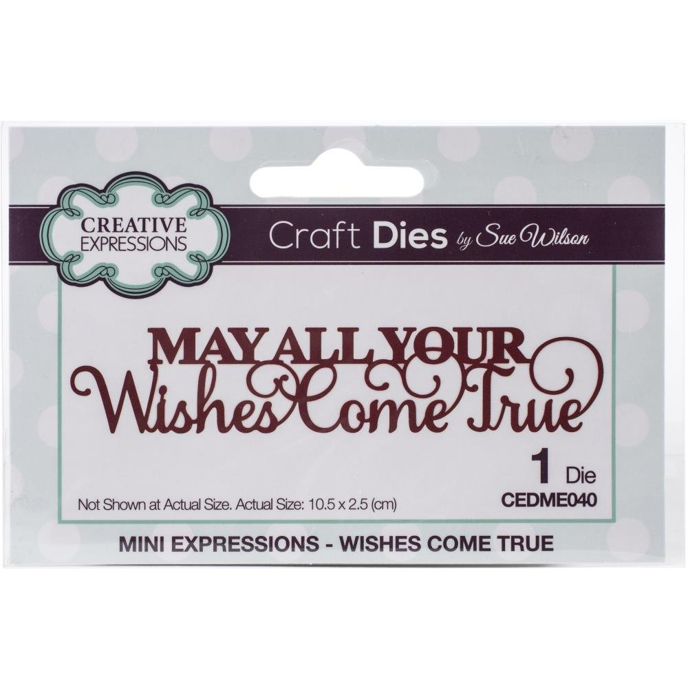 Creative Expressions Craft Dies By Sue Wilson-Mini Expressions- Wishes Do Come T...