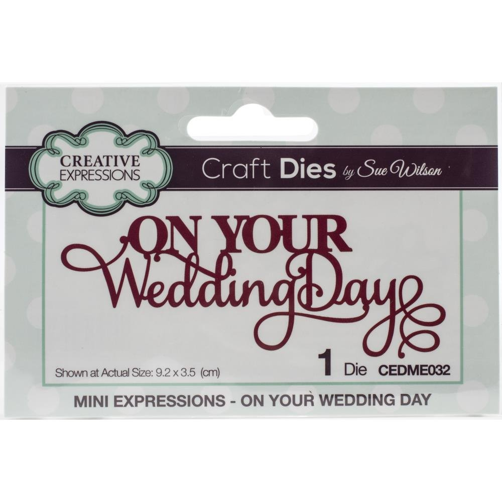 CE Die Noble Expressions On Your Wedding Day