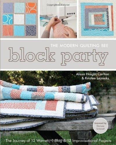 Block Party - Modern Quilting Bee Book