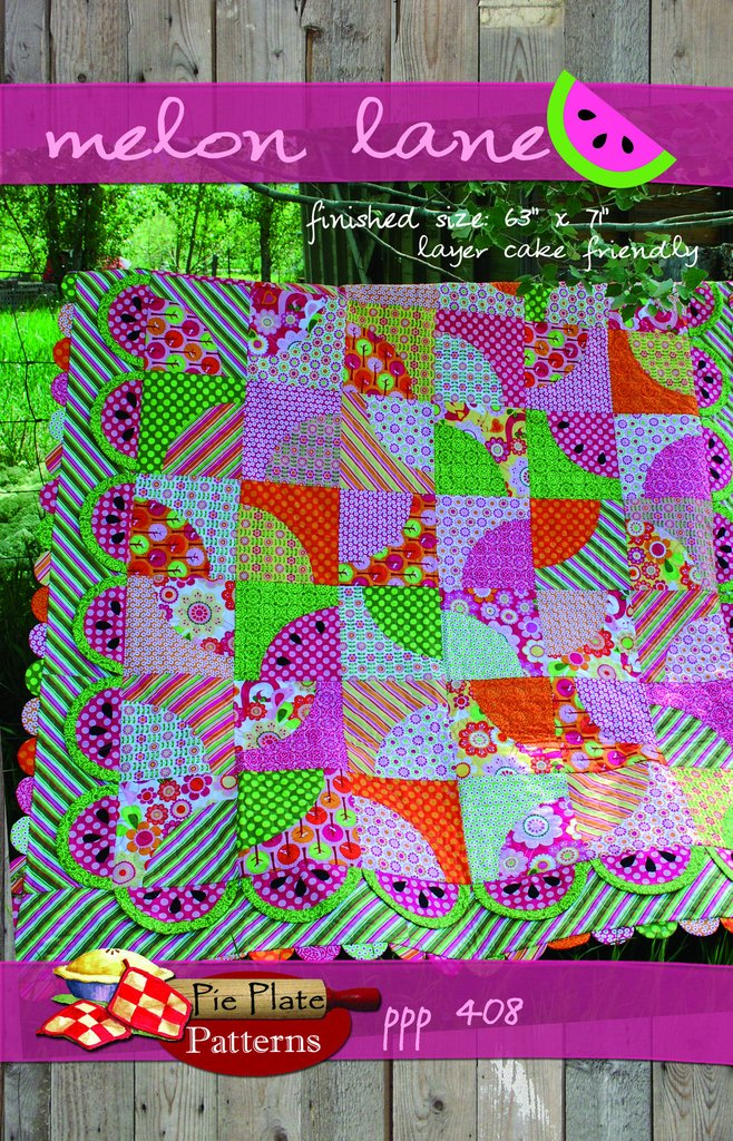 Melon Lane Quilt Pattern by Pie Plate Patterns
