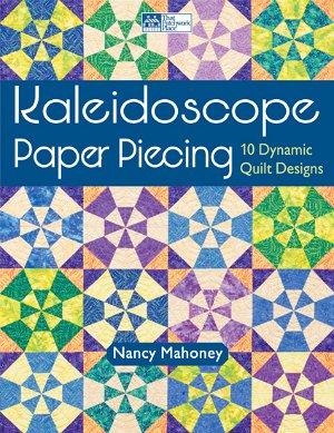 Kaleidoscope Paper Piecing Book by Nancy Mahoney