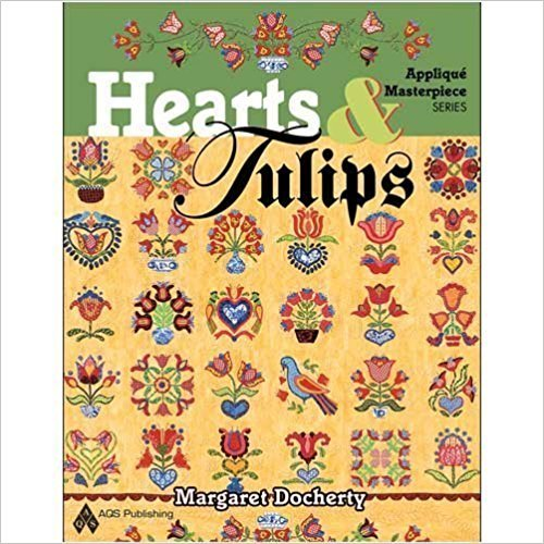 Hearts & Tulips Applique Masterpiece by Margaret Docherty