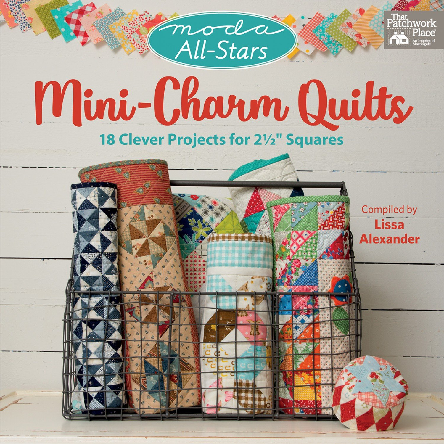 Moda All-Stars Mini Charm Quilts ~ Softcover