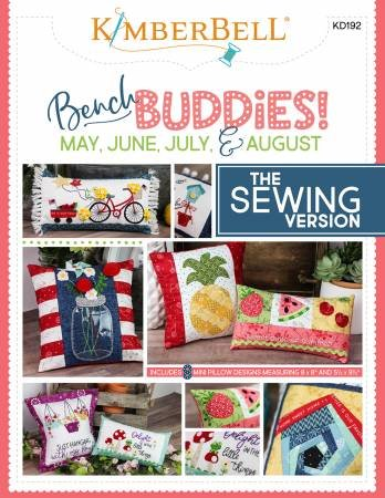 Bench Buddies Series May - August - Sewing Version