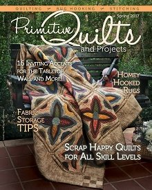 Primitive Quilts and Projects Spring 2019 - Magazine