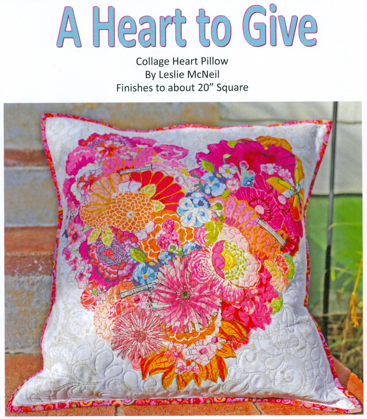 A Heart to Give Collage Pattern by Leslie McNeil