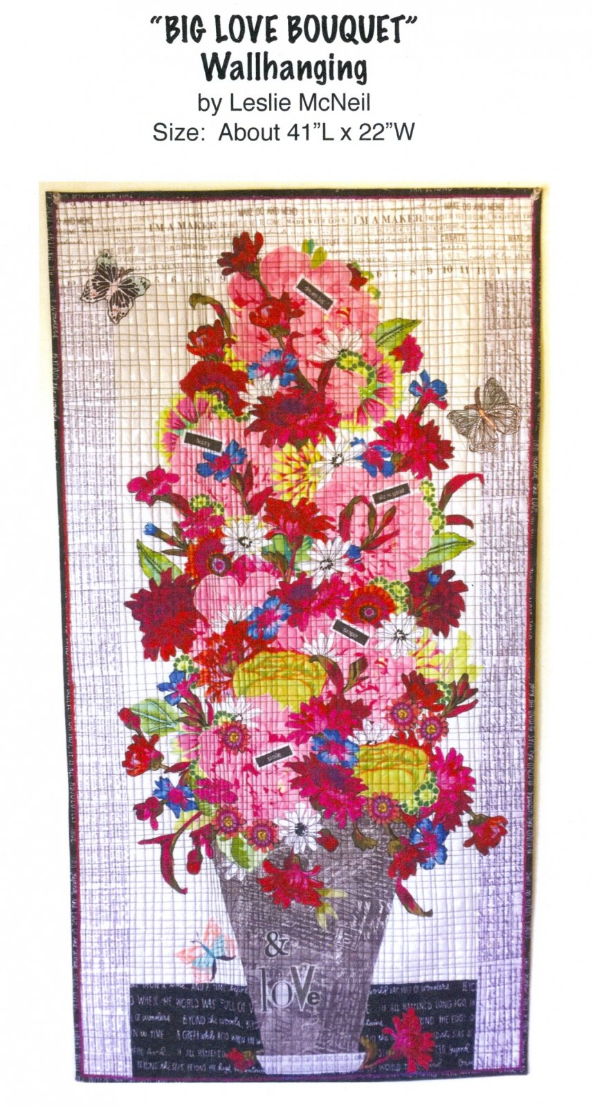 Big Love Bouquet Collage Wall Hanging Pattern by Leslie McNeil
