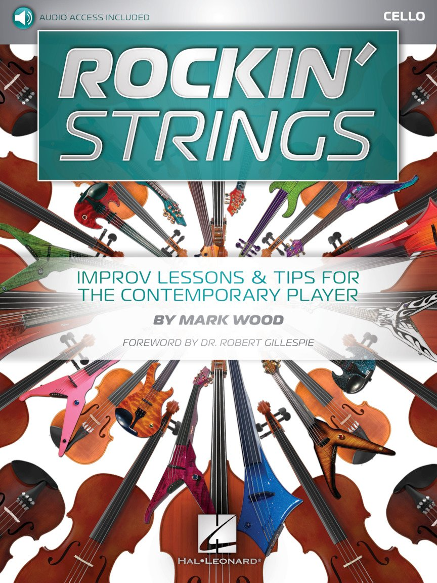 Rockin' Strings CELLO - Improv Lessons & Tips For The Contemporary Player