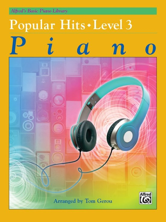 Alfred's Basic Piano Popular Hits Level 3
