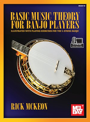 Basic Music Theory for Banjo Players (Book + Online Audio/Video)