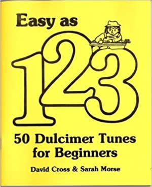 Easy as 123 - 50 Dulcimer Tunes for Beginners