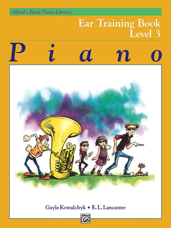 Alfred's Basic Piano Library: Ear Training Level 3