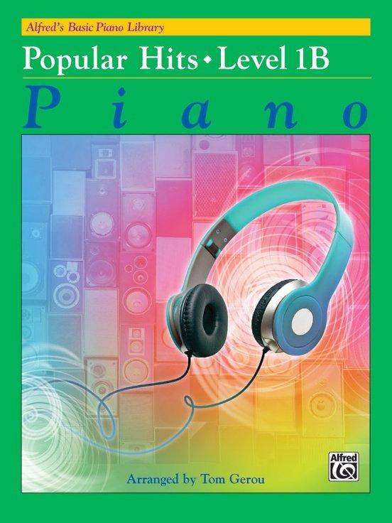 Alfred's Basic Piano Popular Hits Level 1B