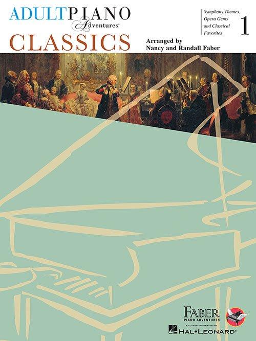 Adult Piano Adventures - Classics 1
