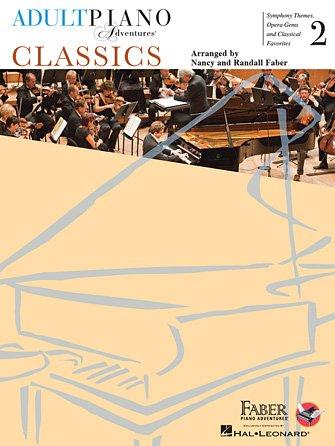 Adult Piano Adventures - Classics 2