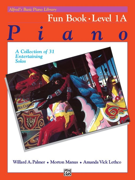 Alfred's Basic Piano Library: Fun Level 1A