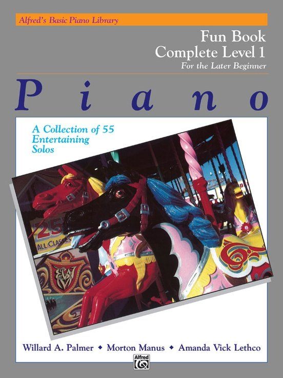 Alfred's Basic Piano Library: Fun Complete Level 1