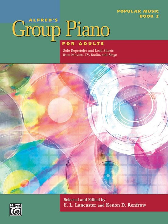 Alfred's Group Piano for Adults: Popular Music Book 2