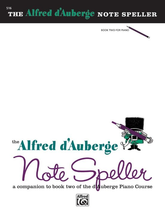 Alfred d'Auberge Piano Course: Note Speller Book 2