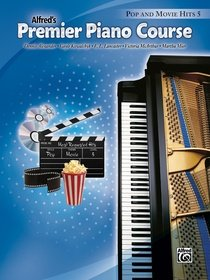 Alfred's Premier Piano Course, Pop and Movie Hits 5