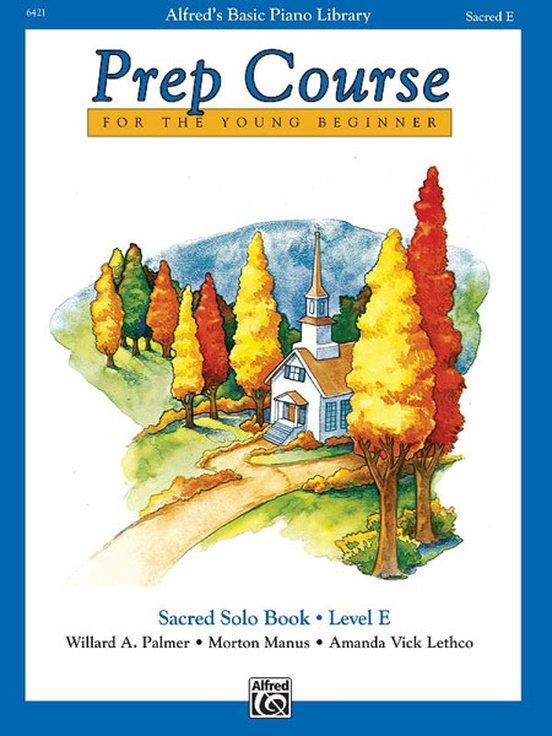Alfred's Basic Piano Prep Course: Sacred Solo Book E
