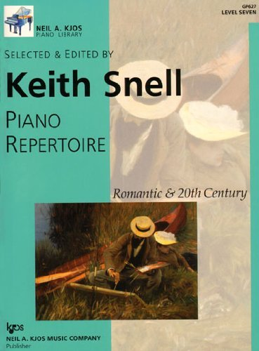Keith Snell Piano Rep Romantic & 20th C Level 7