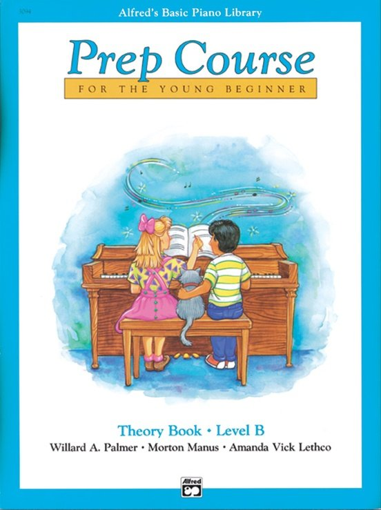 Alfred's Basic Piano Prep Course: Theory Book B  Prep Course Theory Level B