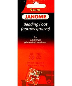 Janome 9mm  Beading Foot (narrow groove)