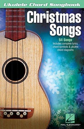 Christmas Songs (Ukulele Chord Songbook)
